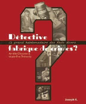 DETECTIVE, FABRIQUE DE CRIMES ?