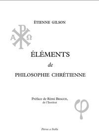 ELEMENTS DE PHILOSOPHIE CHRETIENNE