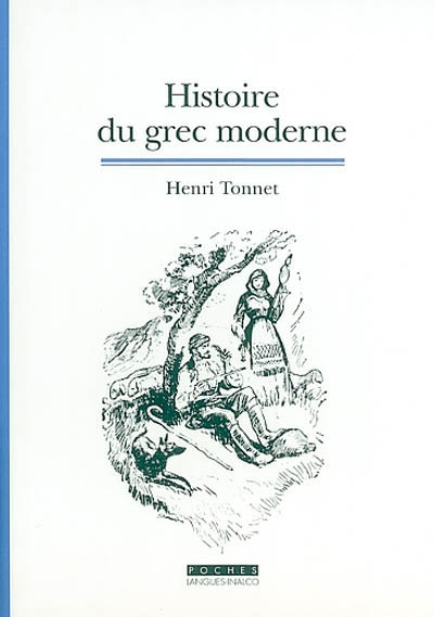 HISTOIRE DU GREC MODERNE (2E ED)