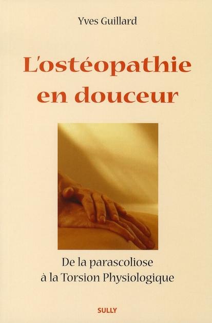 OSTEOPATHIE EN DOUCEUR (L')