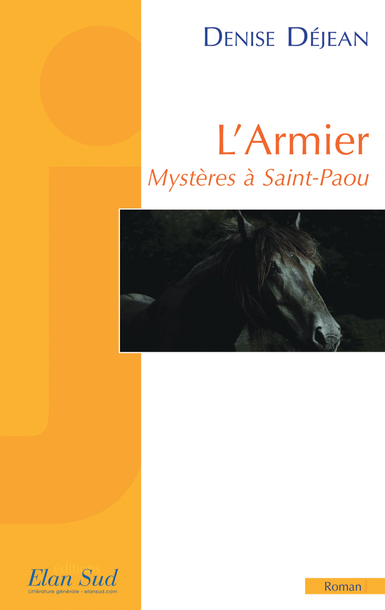L ARMIER MYSTERES A SAINT-PAOU