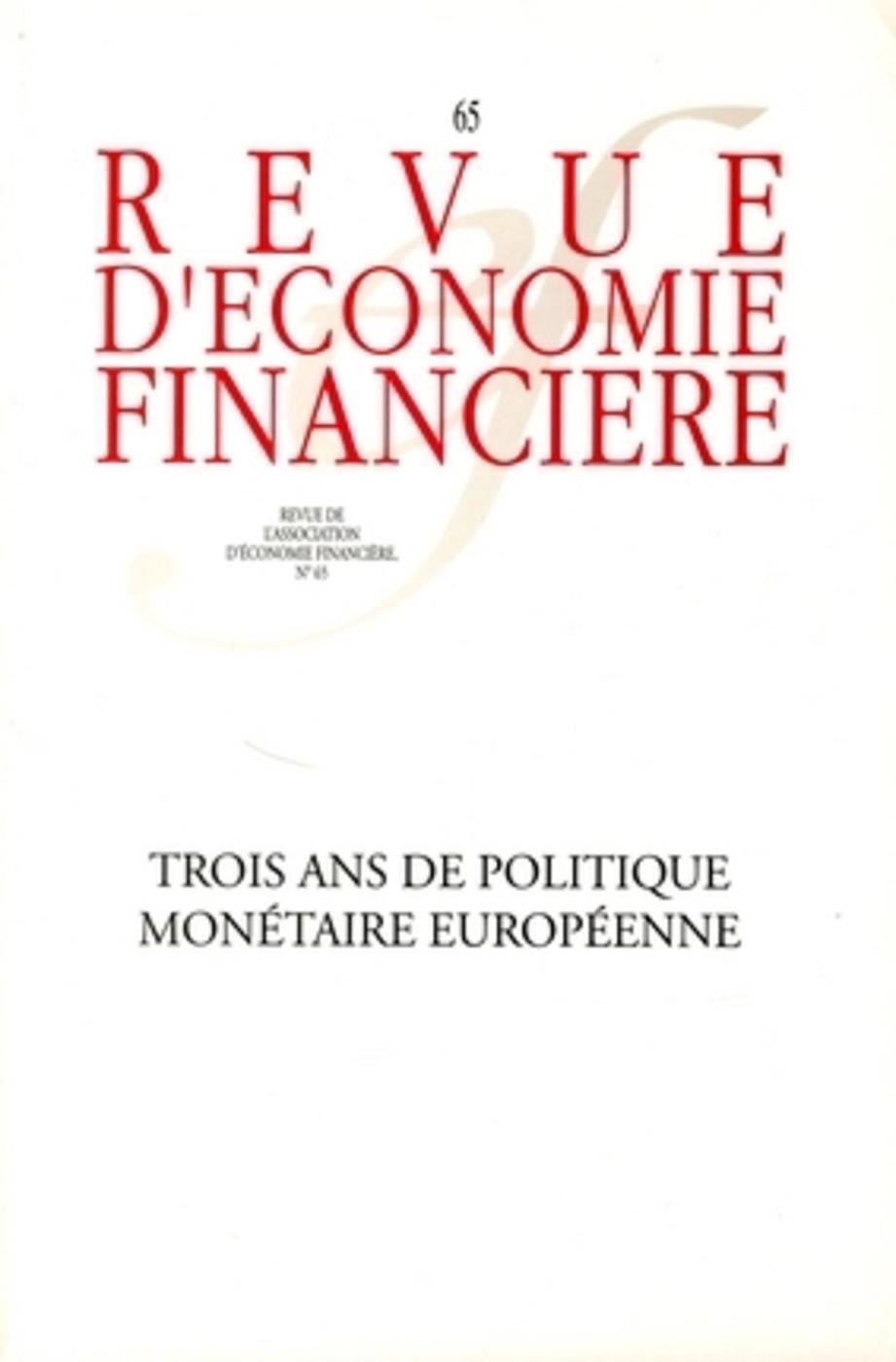 TROIS ANS DE POLITIQUE MONETAIRE EUROPEENNE NO65