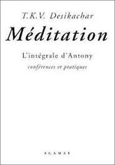 MEDITATION - L'INTEGRALE D'ANTONY