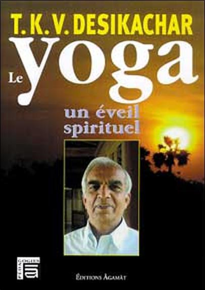 YOGA. UN EVEIL SPIRITUEL