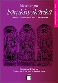 ISVARAKRSNA SAMKHYAKARIKA - LA SOURCE THEORIQUE DU YOGA ET DU SAMKHYA - LIVRE + CD