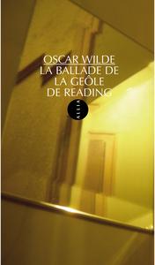 LA BALLADE DE LA GEOLE DE READING - ANCIENNE EDITION