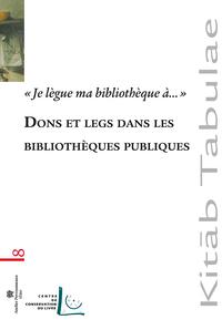 DONS ET LEGS DANS LES BIBLIOTHEQUES PUBLIQUES