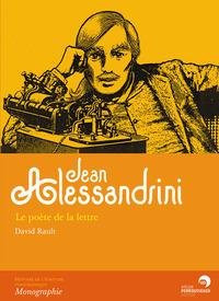 JEAN ALESSANDRINI - LE POETE DE LA LETTRE