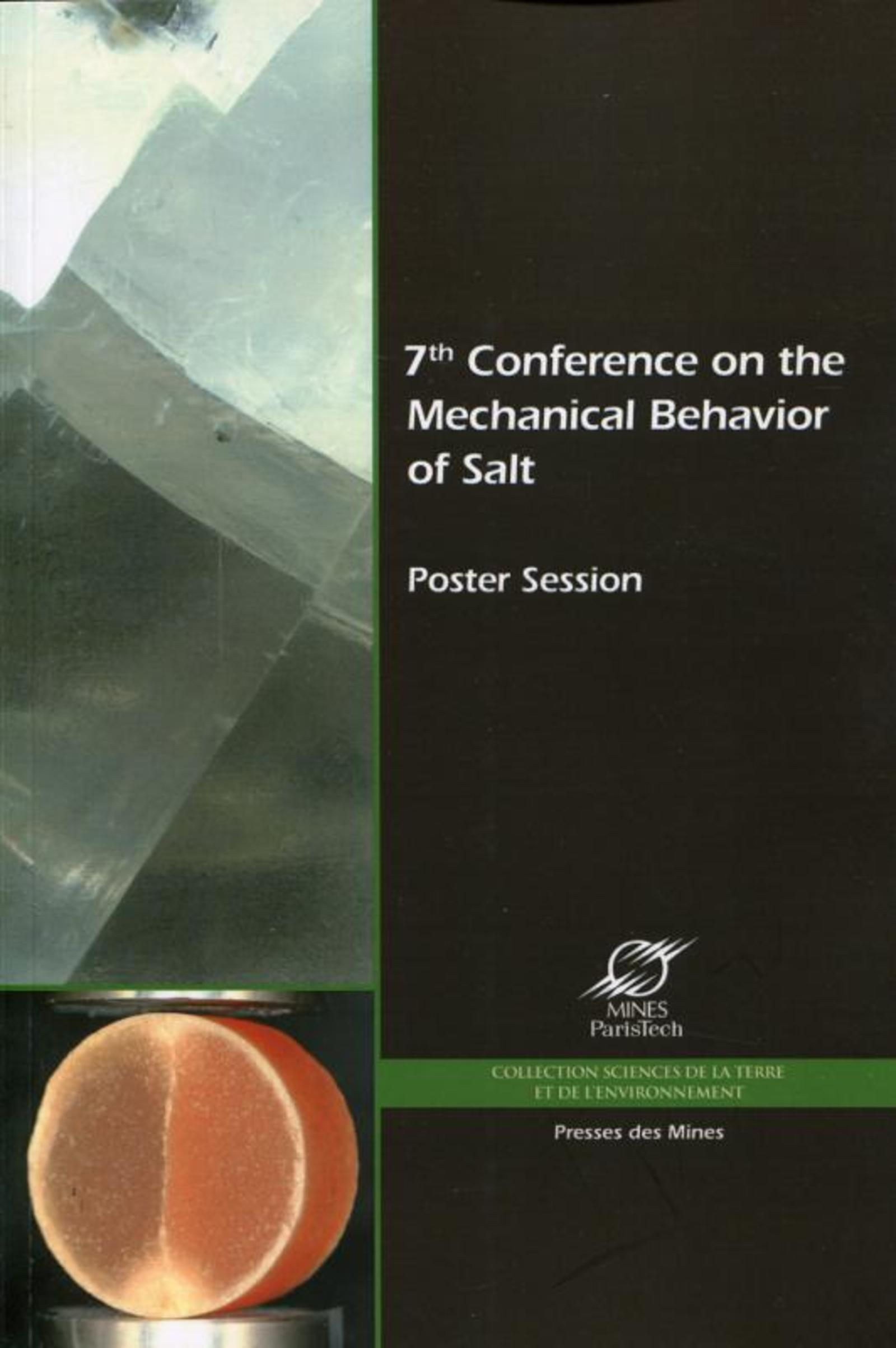 7TH CONFERENCE ON THE MECHANICAL BEHAVIOR OF SALT - POSTER SESSION - POSTER SESSION.