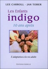 ENFANTS INDIGO 10 ANS APRES (LES)