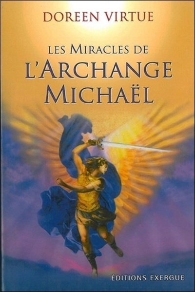 MIRACLES DE L'ARCHANGE MICHAEL (LES)