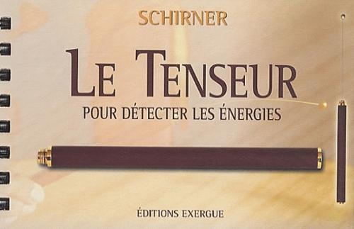 TENSEUR (LE)