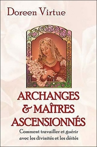 ARCHANGES ET MAITRES ASCENSIONNES