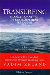 TRANSURFING 1/ L'ESPACE DES VARIANTES