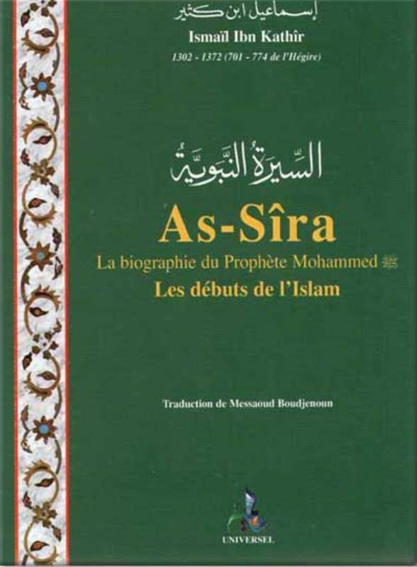 AS-SIRA, LA BIOGRAPHIE DU PROPHETE MOHAMMED