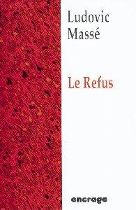 REFUS (LE)