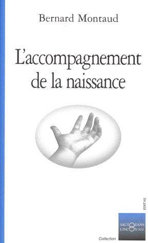 L'ACCOMPAGNEMENT DE LA NAISSANCE