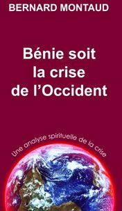 BENIE SOIT LA CRISE DE L'OCCIDENT