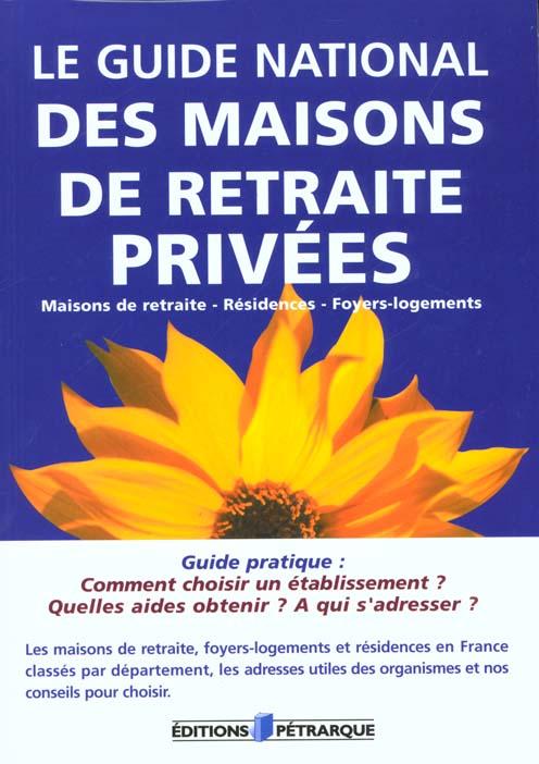 GUIDE NATIONAL DES MAISONS DE RETRAITES PRIVEES