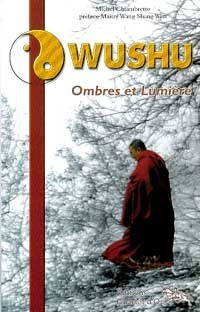 WUSHU - OMBRES ET LUMIERE