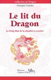 LIT DU DRAGON - FENG SHUI CHAMBRE COUCHER