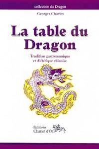 TABLE DU DRAGON - TRADITION GASTRONOMIQUE