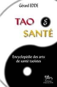 TAO ET SANTE - ENCYC. ARTS TAOISTES