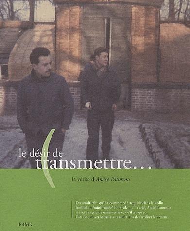 LE DESIR DE TRANSMETTRE