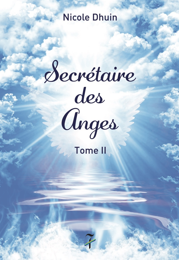 SECRETAIRE DES ANGES TOME II