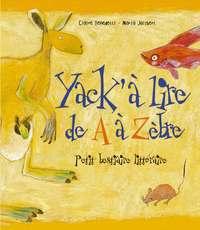 YACK' A LIRE DE A A ZEBRE