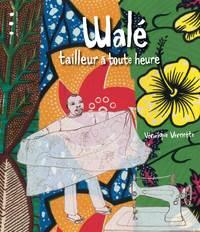 WALE TAILLEUR A TOUTE HEURE