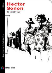 HECTOR SONON DESSINATEUR (CARNETS DE LA CREATION)