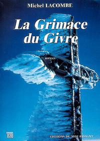 GRIMACE DU GIVRE (LA)