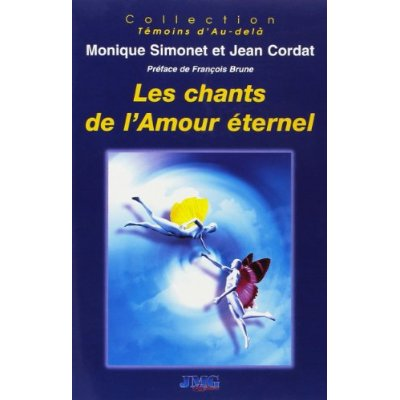 CHANTS DE L'AMOUR ETERNEL (LES)