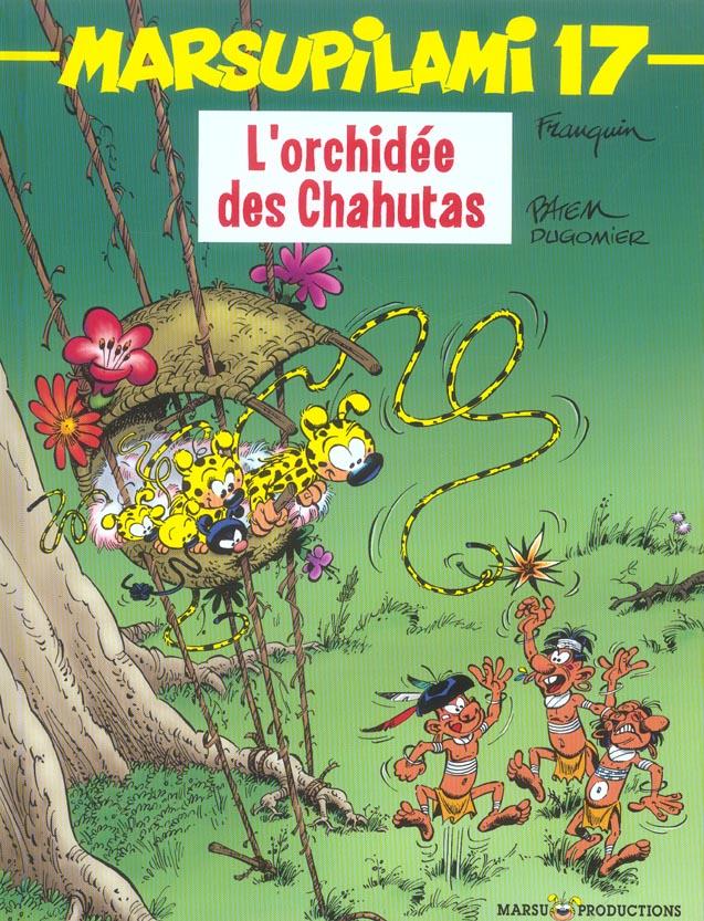 MARSUPILAMI T17 L'ORCHIDEE DES CHAHUTAS