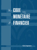 LE CODE MONETAIRE ET FINANCIER