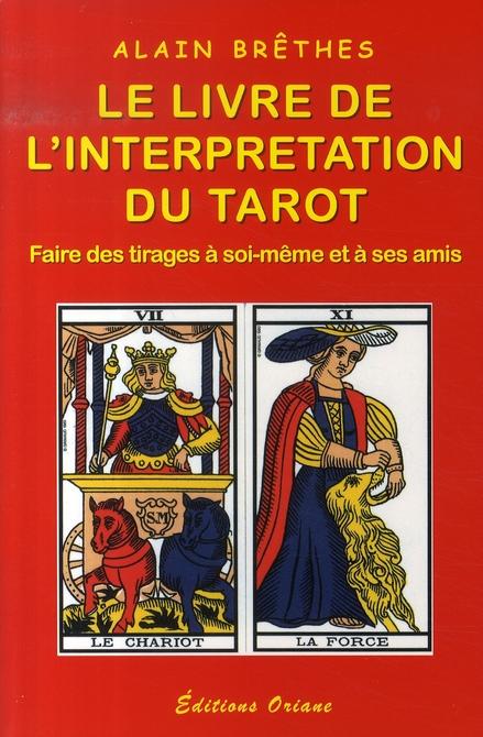 LIVRE DE L'INTERPRETATION DU TAROT