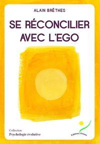 SE RECONCILIER AVEC L'EGO