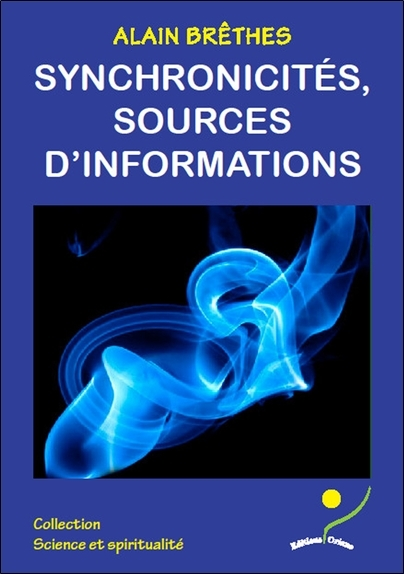 SYNCHRONICITES, SOURCES D'INFORMATIONS
