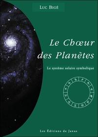 LE CHOEUR DES PLANETES - LE SYSTEME SOLAIRE SYMBOLIQUE