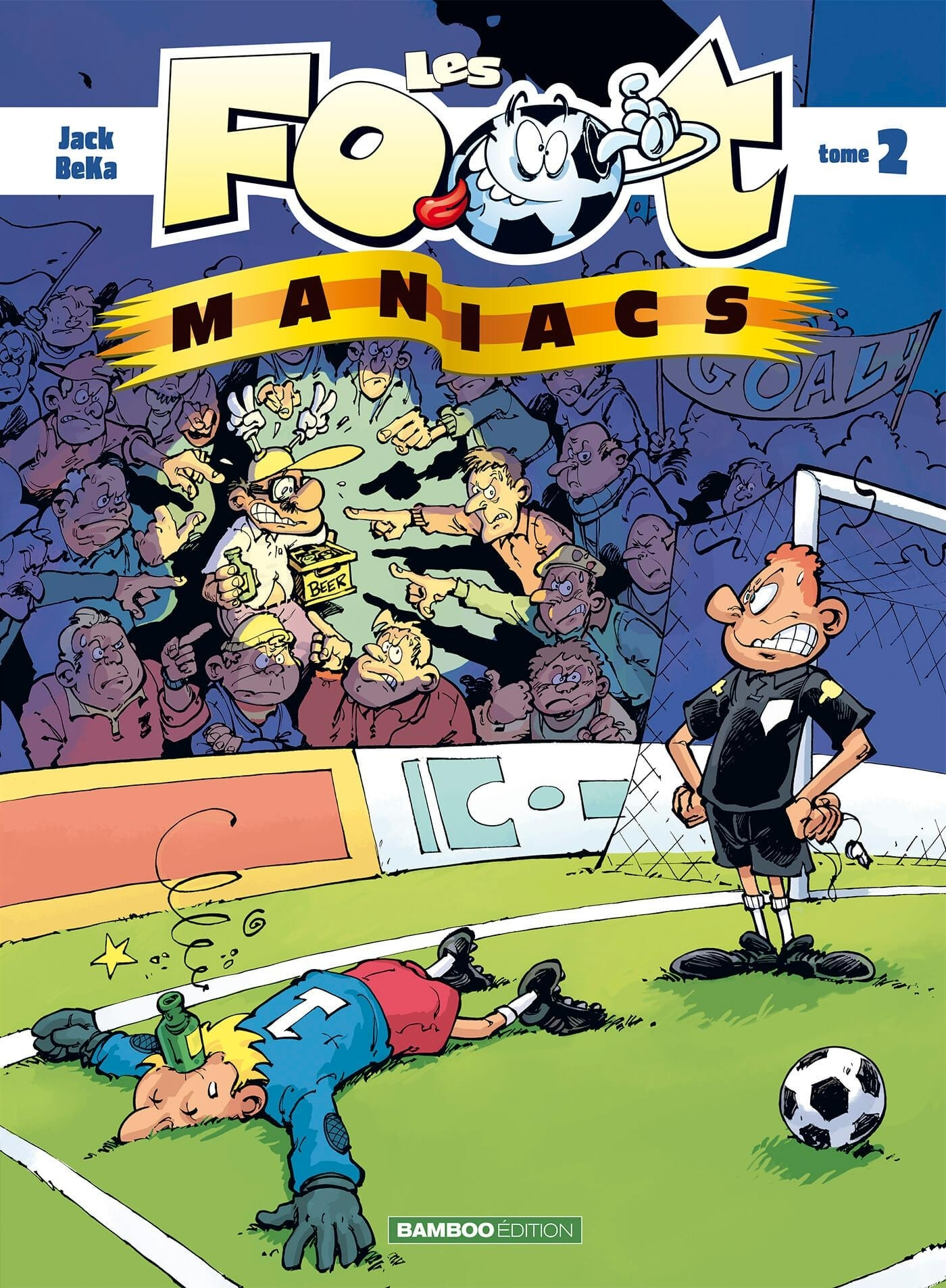 LES FOOT MANIACS - TOME 2