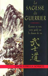 SAGESSE DU GUERRIER (LA)