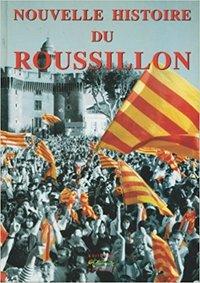 NOUVELLE HISTOIRE DU ROUSSILLON