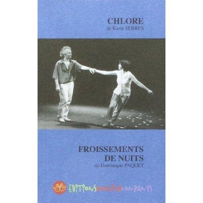 CHLORE ET FROISSEMENTS DE NUITS