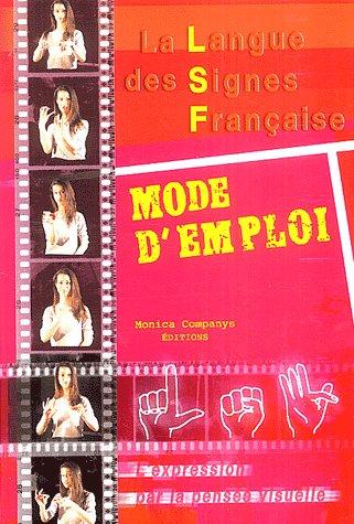 LA LANGUE DES SIGNES FRANCAISE MODE D'EMPLOI