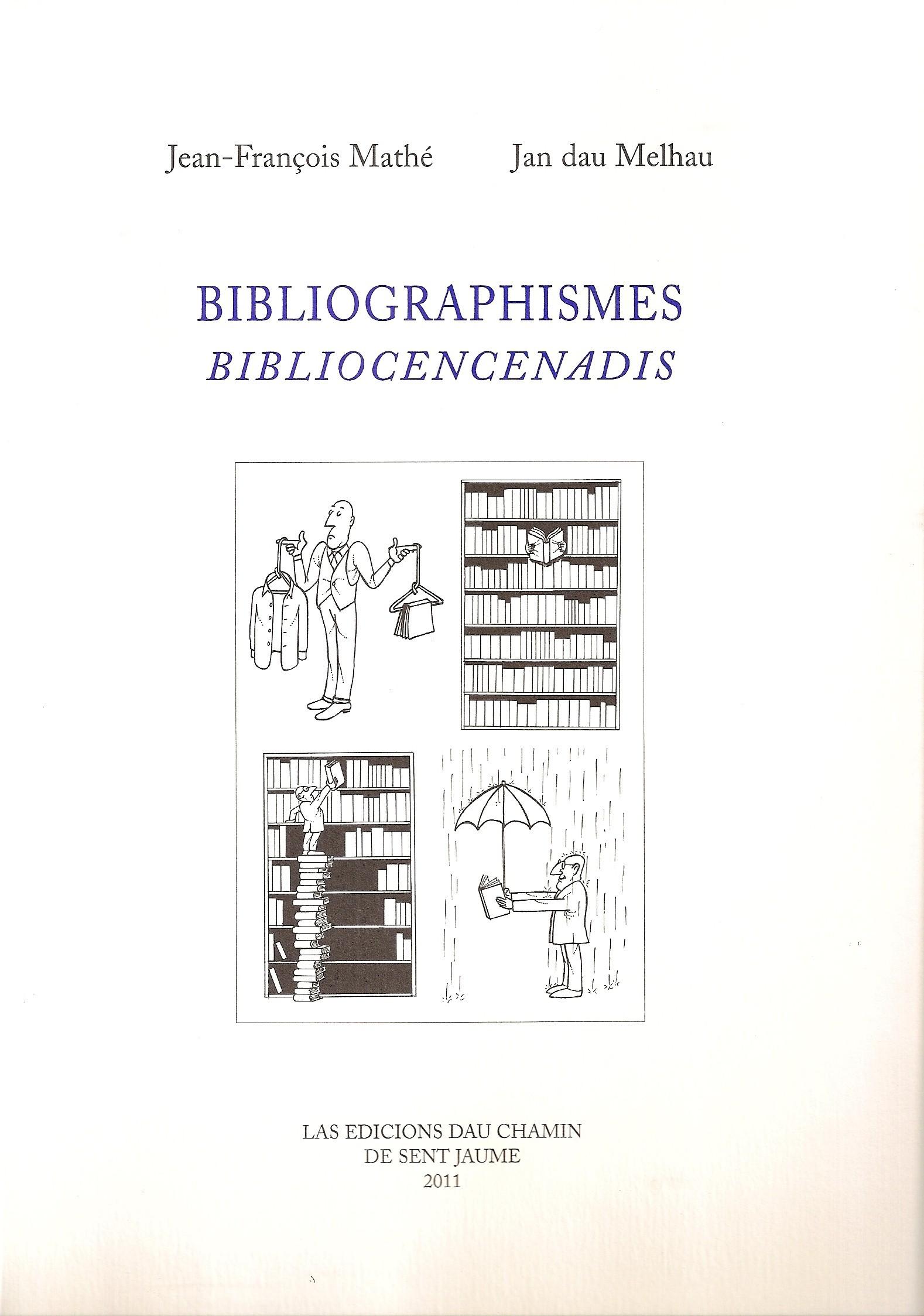 BIBLIOGRAPHISMES / BIBLIOCENCENADIS
