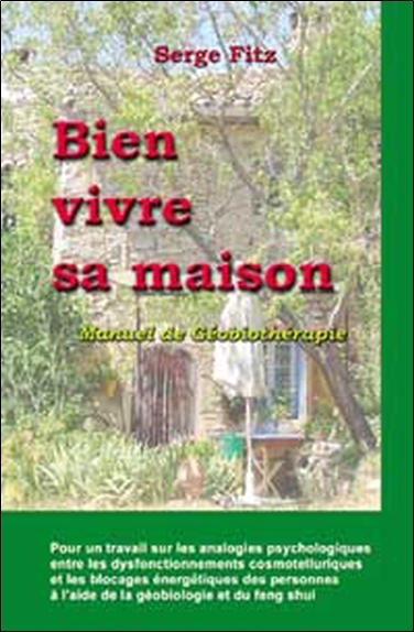 BIEN VIVRE SA MAISON - GEOBIOTHERAPIE