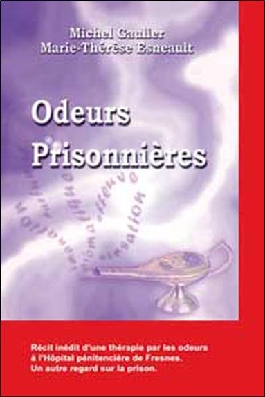 ODEURS PRISONNIERES
