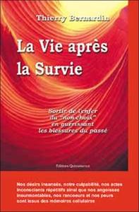 VIE APRES LA SURVIE - GUERIR BLESSURES PASSE