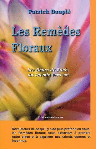 REMEDES FLORAUX - FLEURS DE BACH